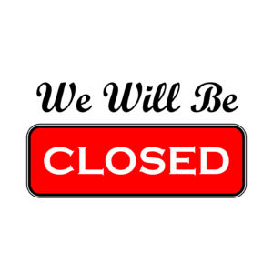 We Will Be Closed